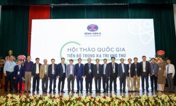 """Bệnh viện K và Hội Ung thư Việt Nam phối hợp tổ chức thành công Hội thảo Quốc gia """"Tiến bộ trong xạ trị ung thư"""""""